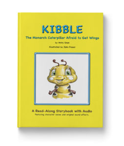 kibble the monarch caterpillar afraid to get wings by anita gnan book cover